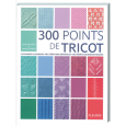 300 points de tricot, éditions Fleurus * Bergère de France (30082)