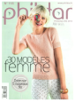 Catalogue Phildar n° 118 Printemps été 2015